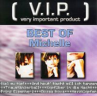 Cover Michelle - Best Of [V.I.P. Very Important Product]